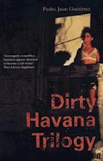 Dirty Havana Trilogy af Natasha Wimmer, Pedro Juan Gutierrez