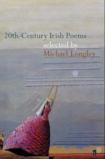 20th-Century Irish Poems (Poet to Poet S)
