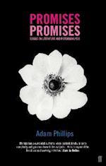 Promises, Promises af Adam Phillips