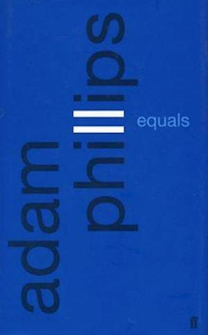 Bog, paperback Equals af Adam Phillips