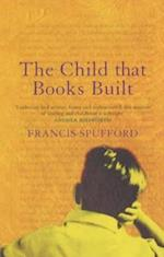 The Child that Books Built af Francis Spufford