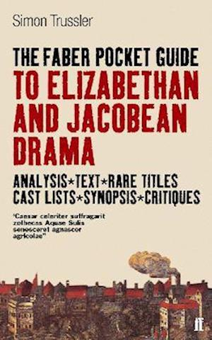 The Faber Pocket Guide to Elizabethan and Jacobean Drama