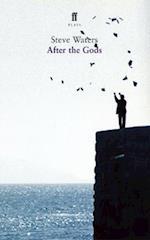 After the Gods af Steve Waters
