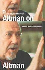 Altman on Altman af David Thompson, Robert Altman