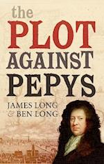 The Plot Against Pepys af James Long, Ben Long