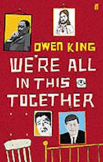 We're All in This Together af Owen King