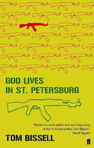 Bog, paperback God Lives in St Petersburg af Tom Bissell