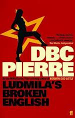 Ludmila's Broken English af D B C Pierre