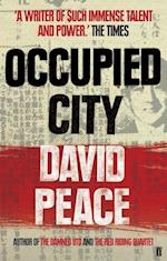 Occupied City af David Peace