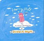 The Further Adventures of the Queen Mum af Harry Hill