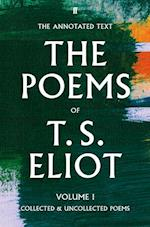 The Poems of T. S. Eliot Volume I af T. S. Eliot