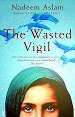 The Wasted Vigil af Nadeem Aslam