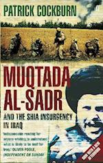 Muqtada Al-Sadr and the Fall of Iraq af Patrick Cockburn
