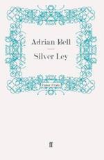 Silver Ley (A Rural Trilogy)