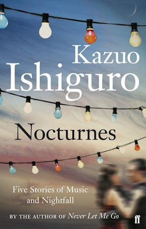 Bog paperback Nocturnes: Five Stories of Music and Nightfall (PB) - A-format af Kazuo Ishiguro