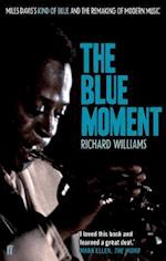 The Blue Moment af Richard Williams