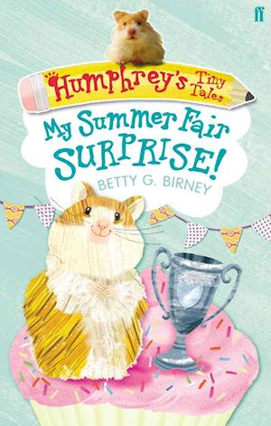 Bog, paperback Humphrey's Tiny Tales 2: My Summer Fair Surprise! af Betty G Birney