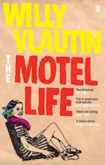 Motel Life af Willy Vlautin
