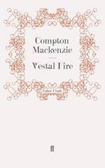 Vestal Fire af Compton Mackenzie