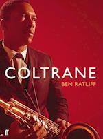 Coltrane af Ben Ratliff