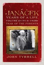 Janacek: Years of a Life Volume 2 (1914-1928)