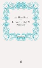 In Search of J. D. Salinger af Ian Hamilton