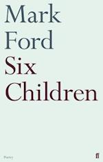 Six Children af Mark Ford
