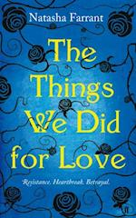 Things We Did for Love af Natasha Farrant