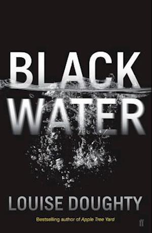 Bog, paperback Black Water af Louise Doughty