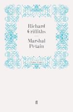 Marshal Petain af Richard Griffiths