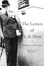 Letters of T. S. Eliot Volume 3: 1926-1927 (Letters of T S Eliot)