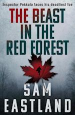 The Beast in the Red Forest af Sam Eastland