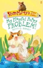 Humphrey'S Tiny Tales 6: My Playful Puppy Problem! (Humphrey's Tiny Tales)