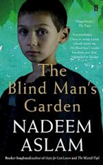 The Blind Man's Garden af Nadeem Aslam