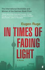 In Times of Fading Light af Eugen Ruge