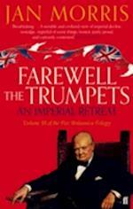 Farewell the Trumpets af Jan Morris