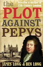 Plot Against Pepys af James Long