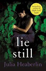 Lie Still af Julia Heaberlin