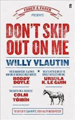 Don't Skip Out on Me af Willy Vlautin