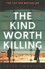 The Kind Worth Killing af Peter Swanson