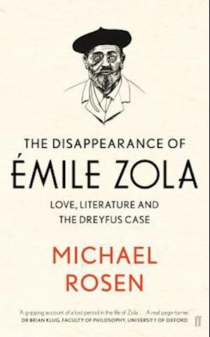 Bog, hardback The Disappearance of Emile Zola af Michael Rosen