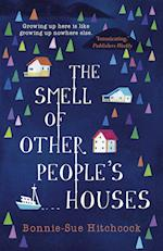 The Smell of Other People's Houses af Bonnie-sue Hitchcock
