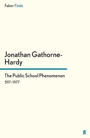 Bog, hæftet The Public School Phenomenon af Jonathan Gathorne-hardy