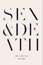 Sex & Death af Sarah Hall