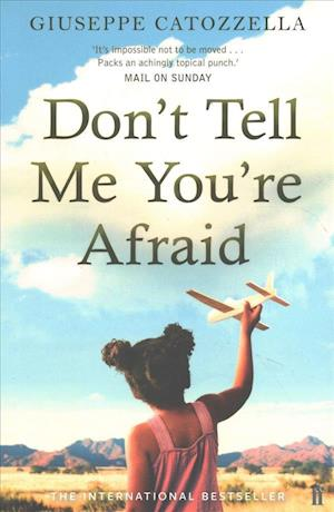 Bog, paperback Don't Tell Me You're Afraid af Giuseppe Catozzella