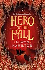 Hero at the Fall (Rebel of the Sands Trilogy)