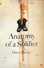 Anatomy of a Soldier af Harry Parker