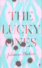 The Lucky Ones af Julianne Pachico