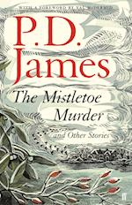 The Mistletoe Murder and Other Stories af P. D. James