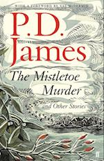 Mistletoe Murder and Other Stories af P. D. James